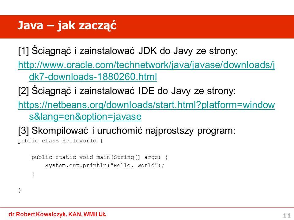 Java – jak zacząć [1] Ściągnąć i zainstalować JDK do Javy ze strony: